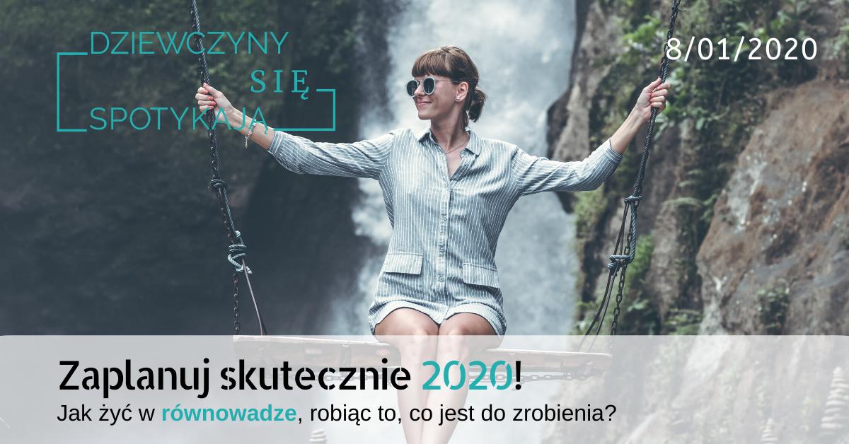 Zaplanuj skutecznie 2020!