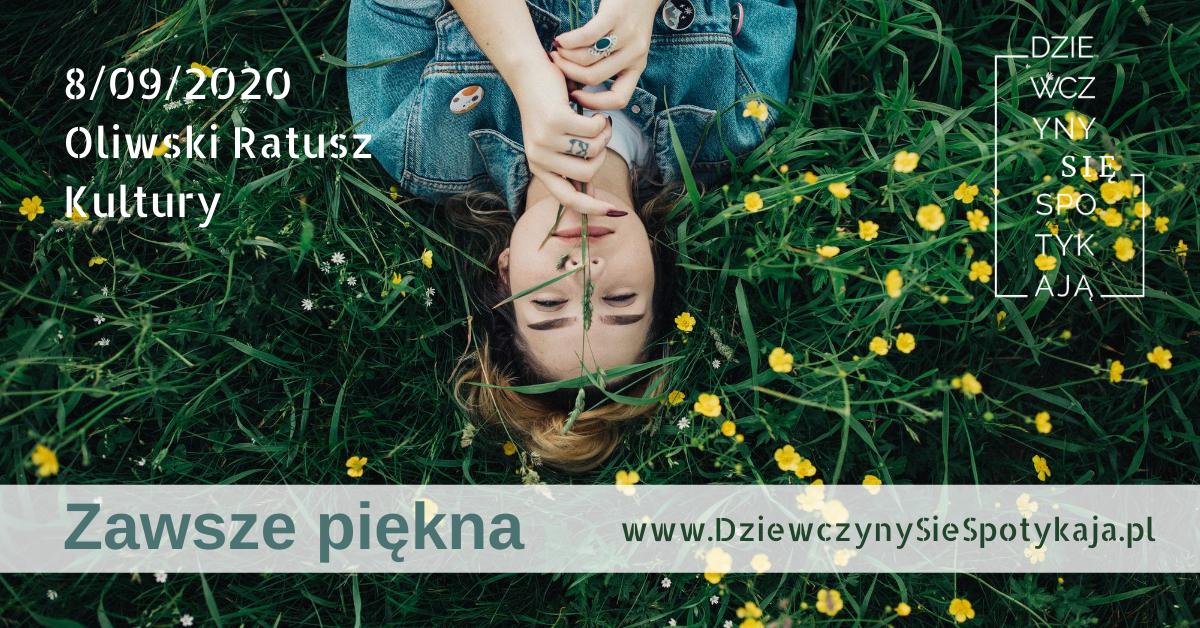 Zawsze piękna – spotkanie dla dziewczyn w Gdańsku